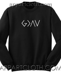 God is Greater Than The Highs and Lows Unisex Sweatshirts