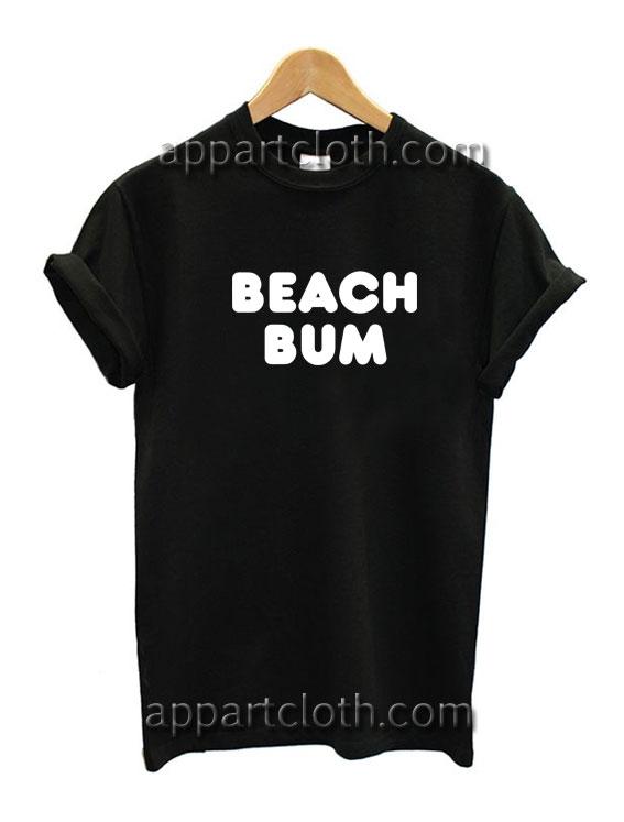 01ad311e0 Beach Bum Funny Shirts, Funny T Shirts For Guys, Funny Birthday Shirts