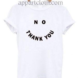 No Thank You Funny Shirts