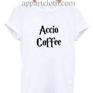 Accio Coffee Funny Shirts