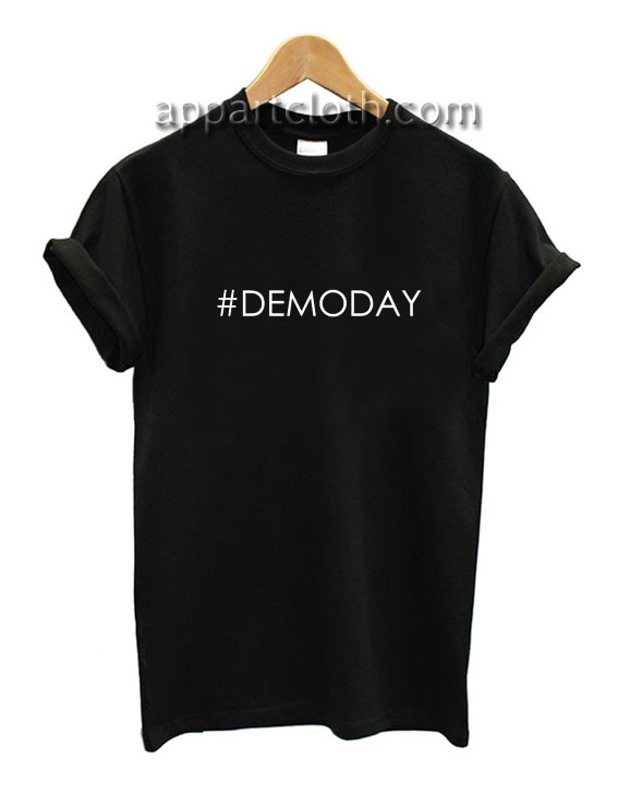 Demoday Funny Shirts
