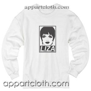 Liza Minnelli Unisex Sweatshirt