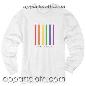 Love is Love LGBT Unisex Sweatshirt