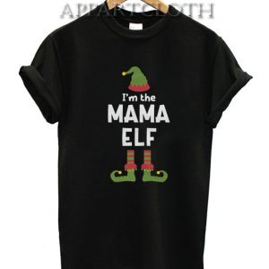 I'm The Mama Elf Cute Christmas Funny Shirts
