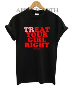 Dimepiece treat your girl right Funny Shirts