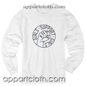 Girls Support Girls Feminist Unisex Sweatshirt