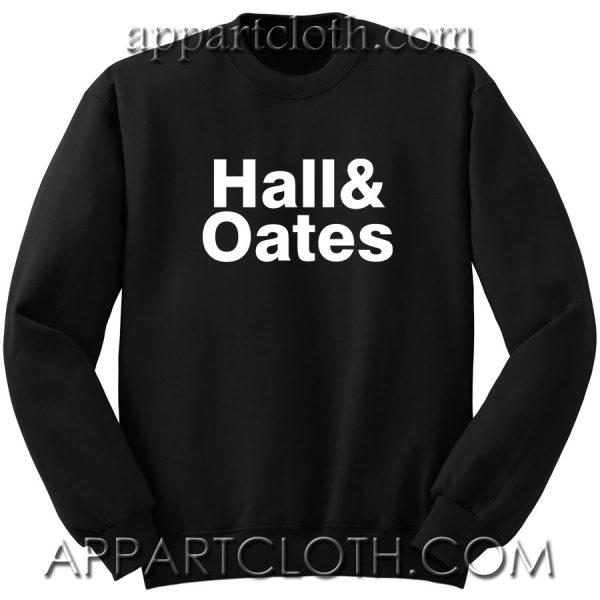 Hall and Oates Unisex Sweatshirt