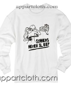 Made Gold Sinners Never Sleep Unisex Sweatshirt