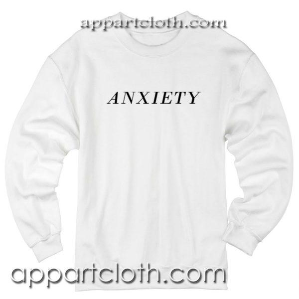 ANXIETY Unisex Sweatshirt