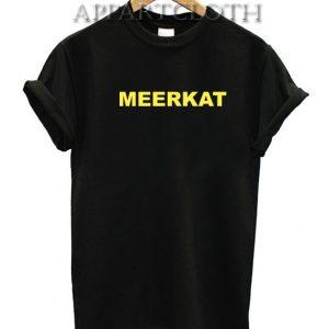 Meerkat Funny Shirts