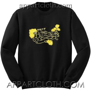 Suck It Up Buttercup Unisex Sweatshirt