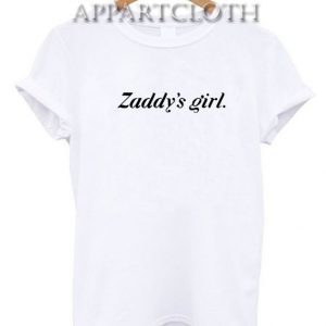 Zaddy's Girl Funny Shirts