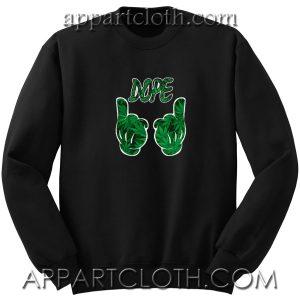 Dope Marijuana Unisex Sweatshirt