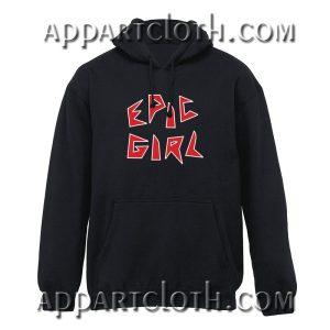 Epic Girl Hoodie