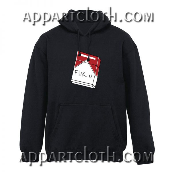Fuck You Cigarette Hoodie