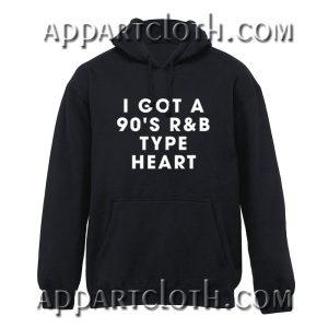 I got 90's R&B type heart Hoodie