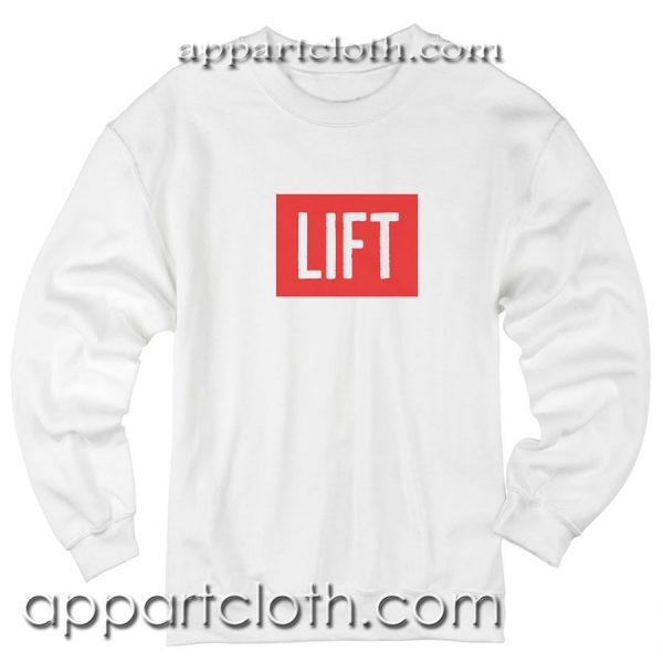 LIFT Unisex Sweatshirt