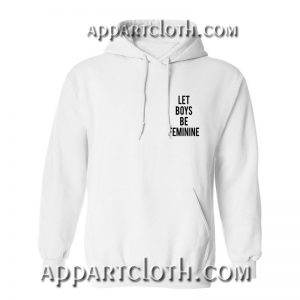 Let Boys Be Feminine Pocket Hoodie
