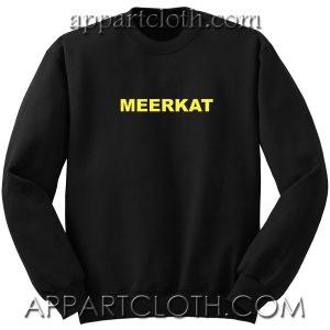 Meerkat Unisex Sweatshirt