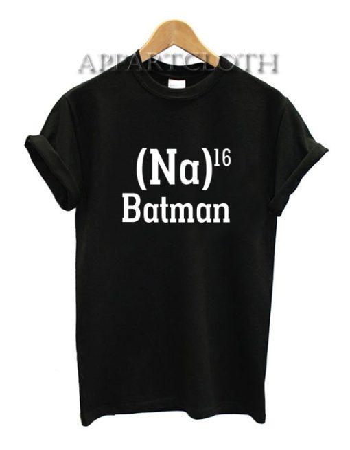 Na 16 Batman Funny Shirts