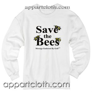 Save The Bees Unisex Sweatshirt
