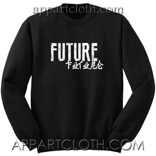 Future Quote Unisex Sweatshirt