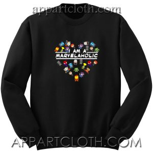 I Am A Marvelaholic Unisex Sweatshirt