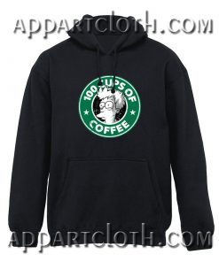 100 Cups Of Coffee Hoodie