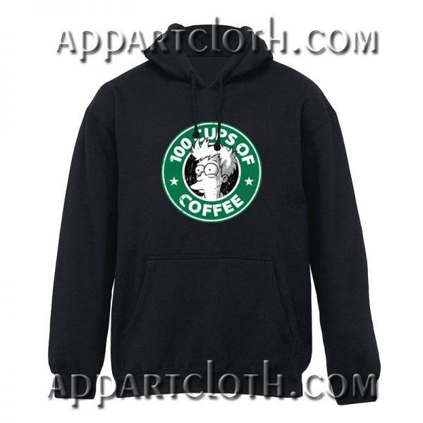 100 Cups Of Coffee Hoodie