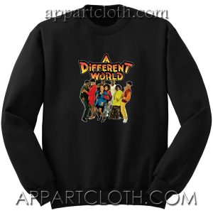 A Different World Unisex Sweatshirt