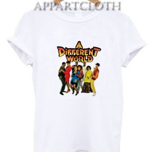 A Different World Funny Shirts