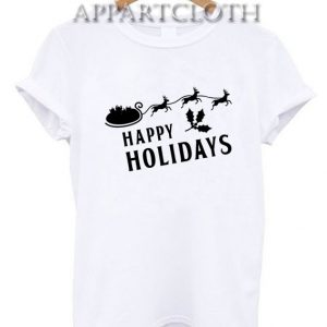 Christmas Happy Holiday Quote Funny Shirts