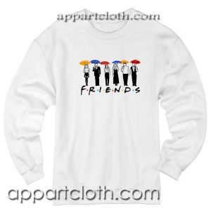 Friends Umbrella Unisex Sweatshirt