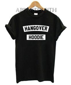 Hangover Hoodie Funny Shirts