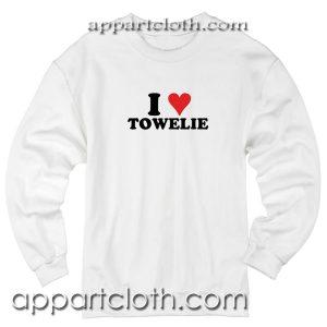I Love Towelie Unisex Sweatshirt
