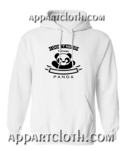 I don't Need Therapy I Just Need To Hug A Panda Hoodie