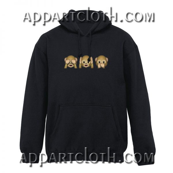 See No Evil Hear No Evil Speak No Evil Monkey Hoodie