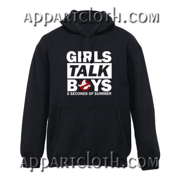 5 Seconds of Summer Girls Talk Boys Hoodie