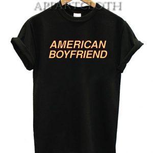American Boyfriend Unisex Tshirt