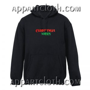 Christmas Vibes Hoodies