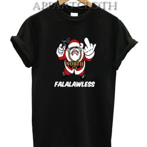 Falalawless Funny Shirts