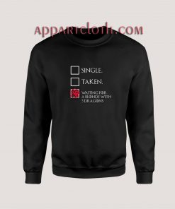 Game of thrones – Waiting For A Blonde With 3 Dragons Unisex Sweatshirts