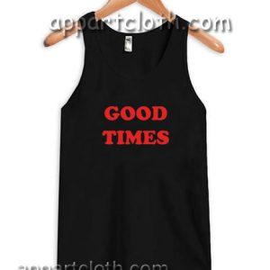 Good Times Adult tank top