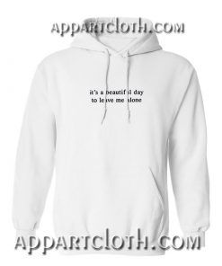 It's a Beautiful Day Hoodies