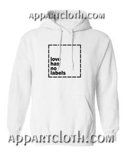 Love has no labels Hoodies