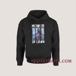Matt Hardy Mower of Lawn Hoodies