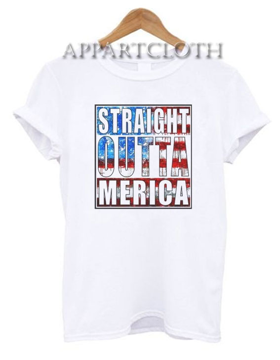 Straight Outta America Funny Shirts