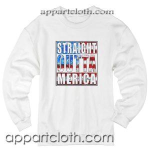 Straight Outta America Unisex Sweatshirts