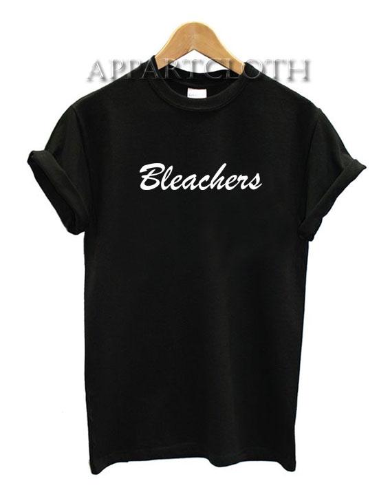 Bleachers Funny Shirts