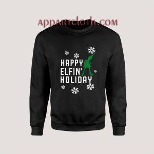 Happy Elfin Holiday Christmas Unisex Sweatshirts